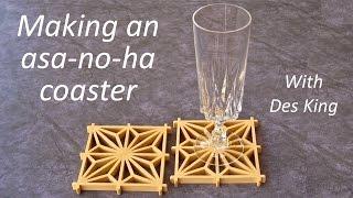 Shoji and kumiko patterns 04   Making an asanoha coaster