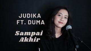 SAMPAI AKHIR ( JUDIKA FEAT DUMA ) - MICHELA THEA COVER