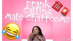 Prank Calling Male Chatrooms