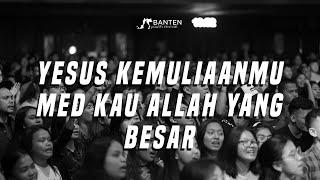 Download lagu YESUS KEMULIAANMU med KAU ALLAH YANG BESAR