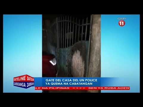 GATE DEL CASA DEL UN POLICE YA QUEMA NA CABATANGAN