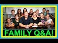 FAMILY QUESTIONS AND ANSWERS!