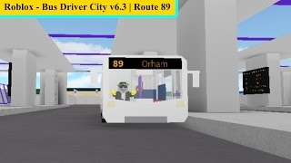 Roblox - v 6.3 Bus Driver City | Route 89