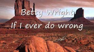 Betty Wright - If i ever do wrong.wmv