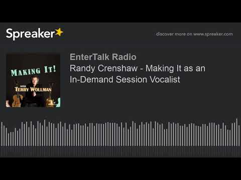 Randy Crenshaw - Making It as an In-Demand Session Vocalist