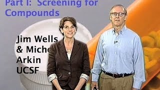 Jim Wells and Michelle Arkin(UCSF) Part 1: Introduction to Drug Discovery thumbnail