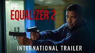 THE EQUALIZER 2 - International Trailer (HD) - Продолжительность: 2 минуты 41 секунда