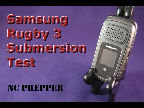 Samsung Rugby 3 Submersion Test