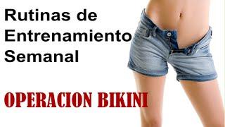 RUTINAS DE EJERCICIOS SEMANALES-OPERACION BIKINI
