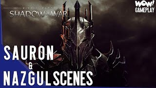 SHADOW OF WAR - All Sauron and Nazgul Scenes ( Gameplay )