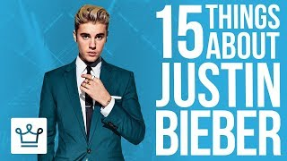 15 Things You Didn't Know About Justin Bieber