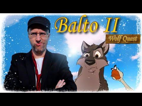 Balto II: Wolf Quest - Nostalgia Critic