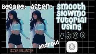 Smooth slowmo tutorial using vsco screenshot 1