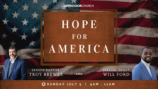 Hope for Our Nation | Will Ford and Troy Brewer | OpenDoor Church