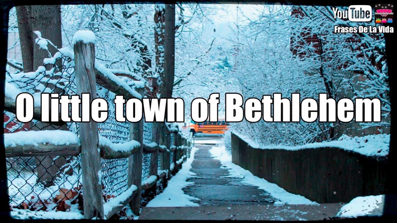 O Little Town Of Bethlehem lyrics -Christmas song- Canción de navidad - YouTube