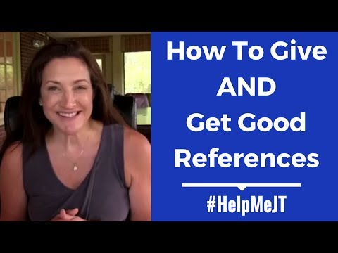 How To Give AND Get Good References