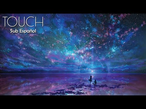 3LAU - Touch (ft. Carly Paige) // Sub. Español
