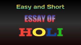 Essay of holi festival  - easy and short essay