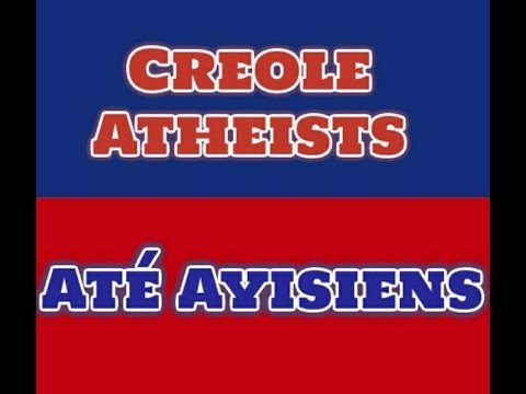 Creole Atheists | Até Ayisiens 1st 2017 Show