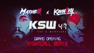 Kavinsky - Nightcall (Matheo Remix for KSW 47 Grand Opening)