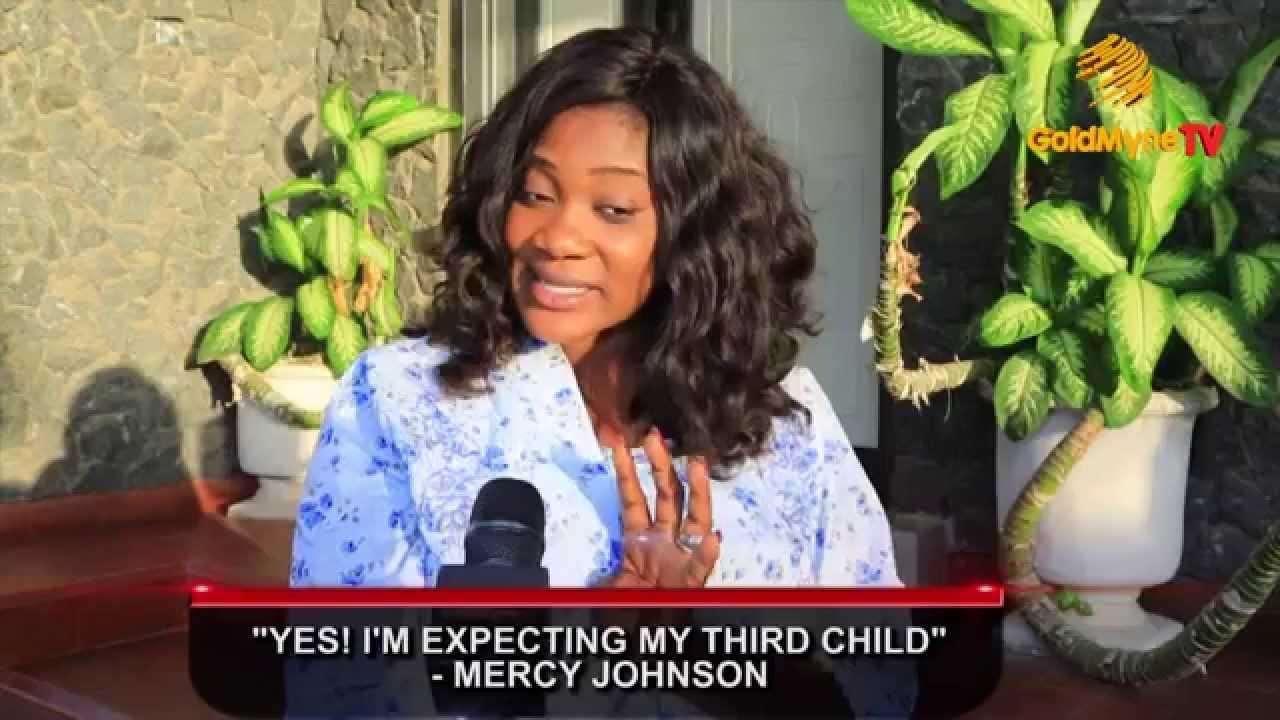 Im expecting my third child mercy johnson speaks to goldmynetv youtube