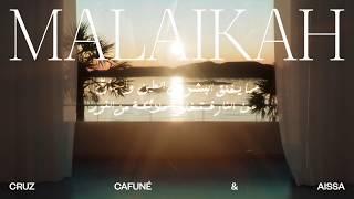 CRUZ CAFUNÉ - MALAIKAH ft. AISSA