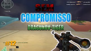 cf al Dragunov Tiger Sem Compromisso