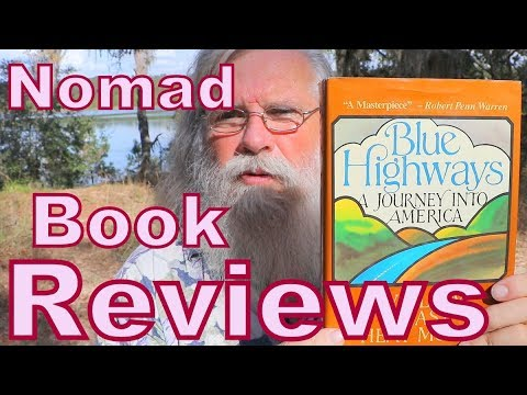 Blue Highways, American Nomads Travels With Charley–Nomad Book Reviews