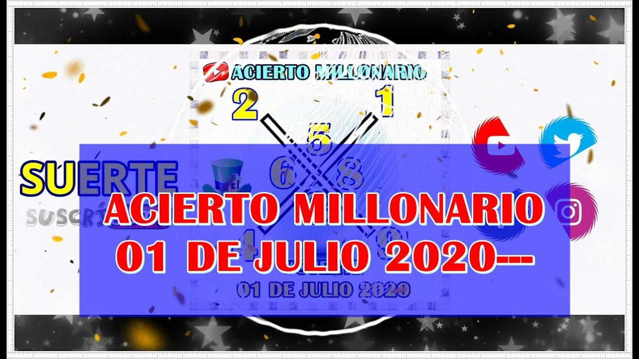 ACIERTO MILLONARIO 01 DE JULIO 2020