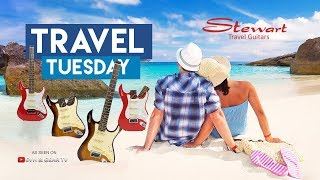 Travel Tuesday With Stewart Travel Guitars
