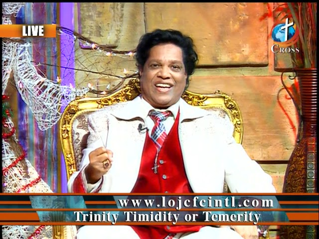 Trinity Timidity or Temerity Dr. Dominick Rajan 12-21-2018