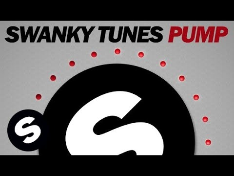 Swanky Tunes - Pump (Original Mix)