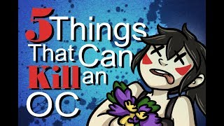 5 Things that can KILL an Original Character