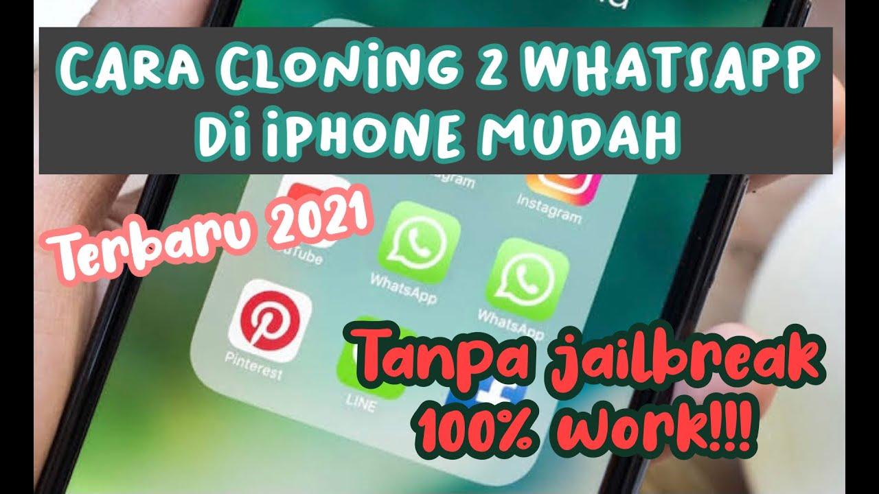 Cara Cloning Whatsapp Duplikat Whatsapp Di Iphone Ios Terbaru 2021 Work Youtube