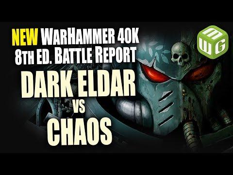 Dark Eldar vs Chaos Warhammer 40K 8th Edition Battle Report Ep 17