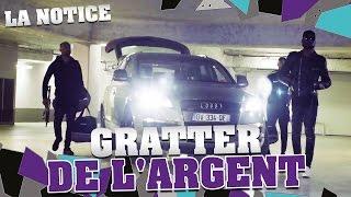 LA NOTICE - GRATTER DE L