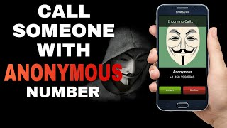 How To Call/Message Someone with ANONYMOUS Numbers