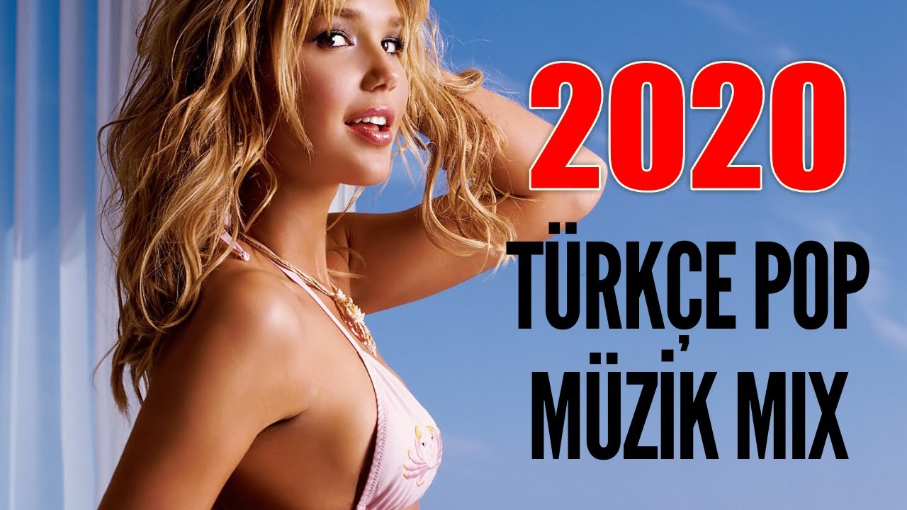 TÜRKÇE POP REMİX ŞARKILAR 2020 - Yeni Türkçe Pop Şarkılar 2020
