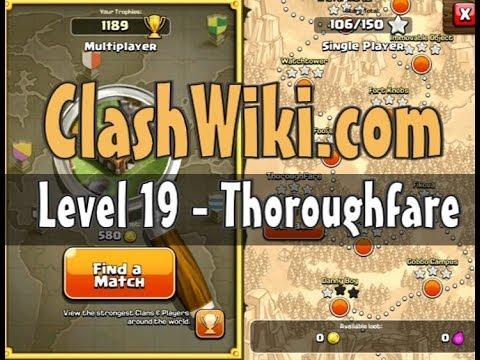 Clash Of Clans Level 19 - Thoroughfare