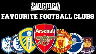 The Sidemen Favourite Football Teams