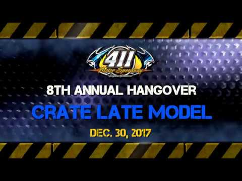 Crate Late Model | 411 Motor Speedway | 8th Annual Hangover | 12-30-17
