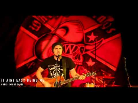 "Jason Evans ""It Aint Easy Being Me"" Chris Knight Cover"