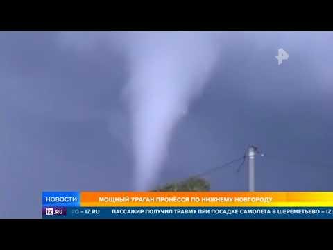 Мощный ураган пронесся по Нижнему Новгороду