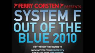 System F - Out Of The Blue 2010 (Hi_Tack Radio Mix) [HQ]