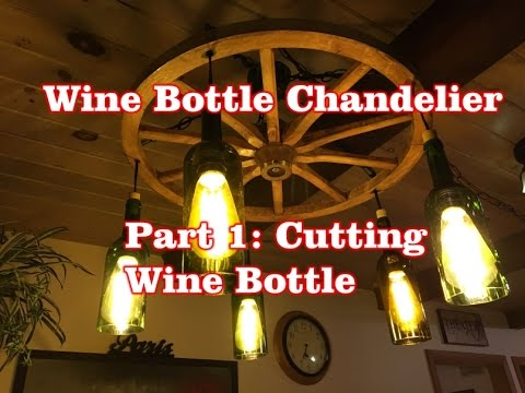 Wine bottle chandelier part 1 cutting a wine bottle youtube wine bottle chandelier part 1 cutting a wine bottle aloadofball Gallery