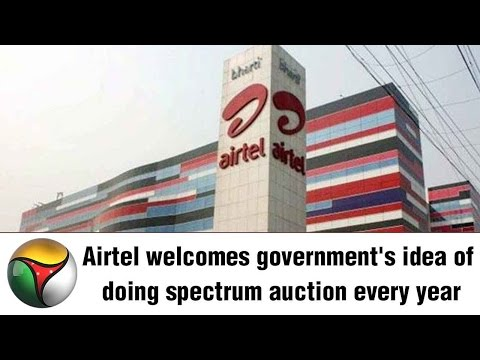 Airtel welcomes government's idea of doing spectrum auction every year