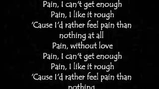 Three Days Grace[Pain] Lyrics