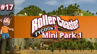 let s play rollercoaster tycoon 3 mini park 1 riding the rides 5