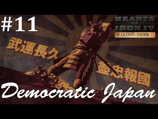 Hard Road to Freedom, Let's Play Hearts of Iron IV: Waking the Tiger as Democratic Japan, Part 11
