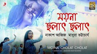 Moina Cholat Cholat - Nakash Aziz, Madhura Bhattacharya Mp3 Song Download